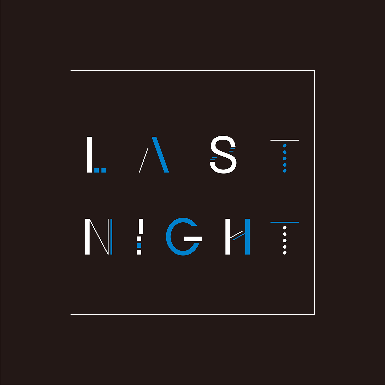 "1st EP ""LAST NIGHT"""